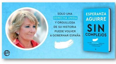 Esperanza Aguirre presenta en Gran Canaria su libro Sin complejos