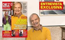 Jesús Mariñas anuncia que tiene cáncer de vejiga